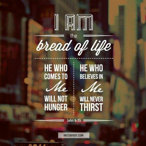 I am the bread of life John 6:35