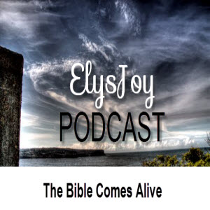 The Bible Comes Alive Podcast